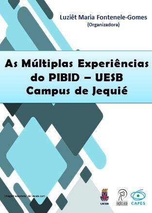 As Múltiplas Experiências do PIBID – UESB Campus de Jequié