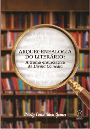 Arquegenealogia do literário: a trama enunciativa da Divina Comédia