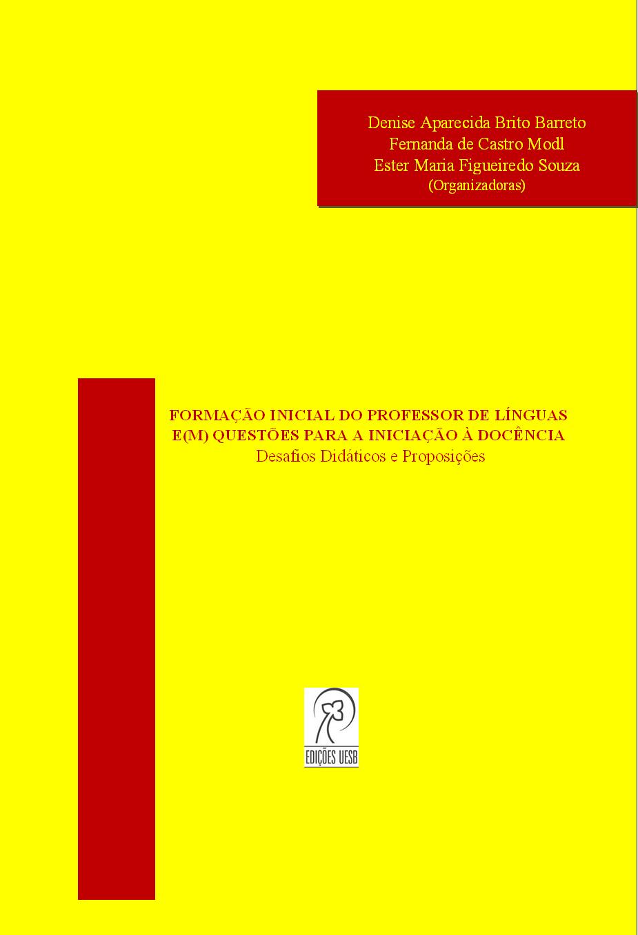 Formação inicial do professor de línguas e(m) questões para a iniciação à docência: desafios didáticos e proposições