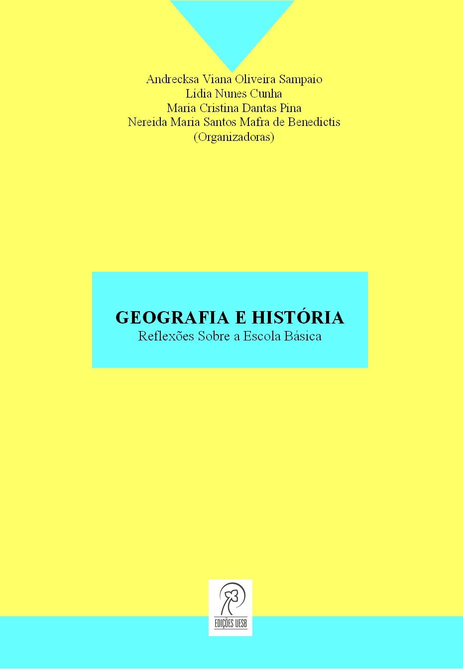 Geografia e história: reflexões sobre a escola