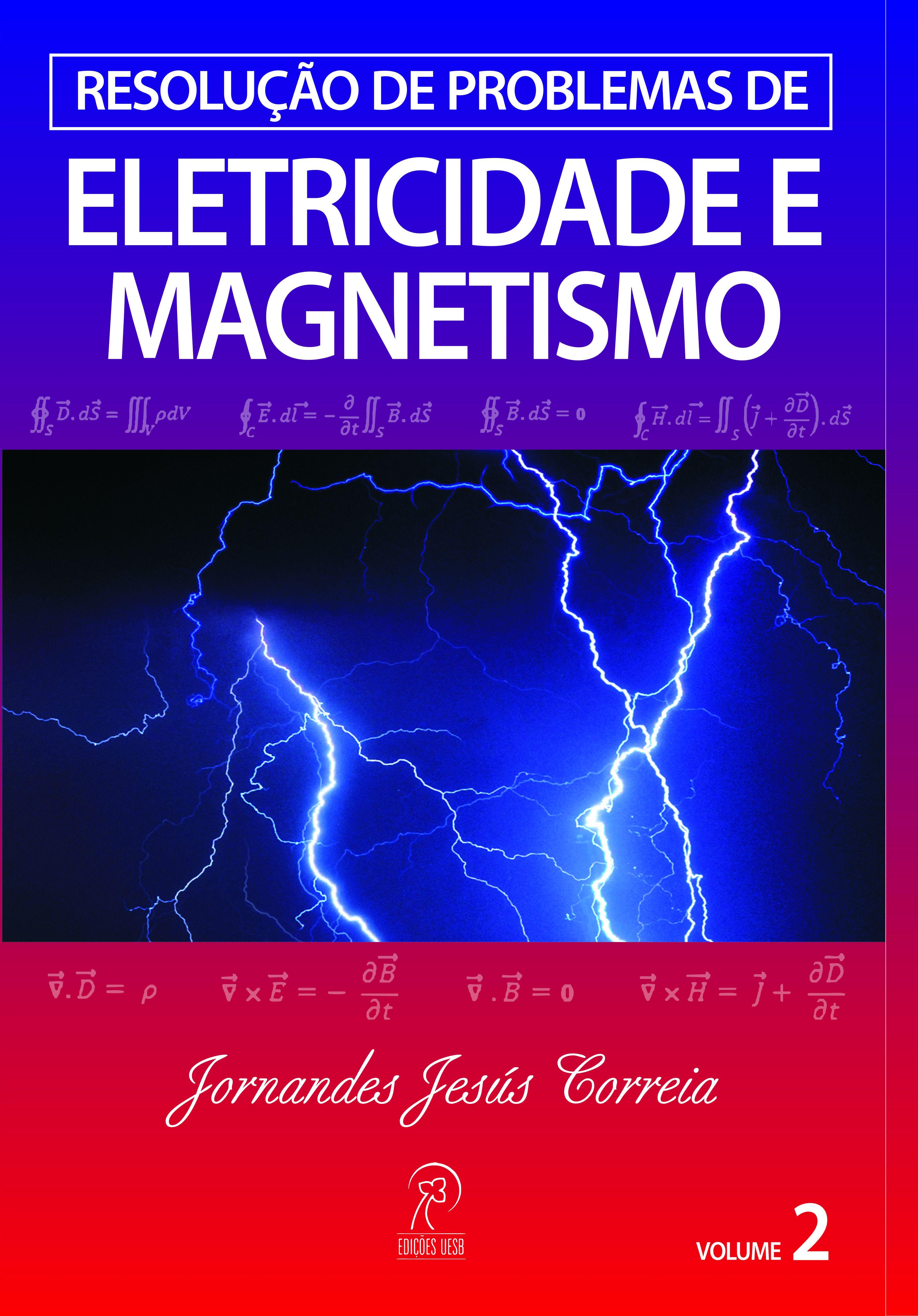 Resolução de problemas de eletricidade e magnetismo v. 2