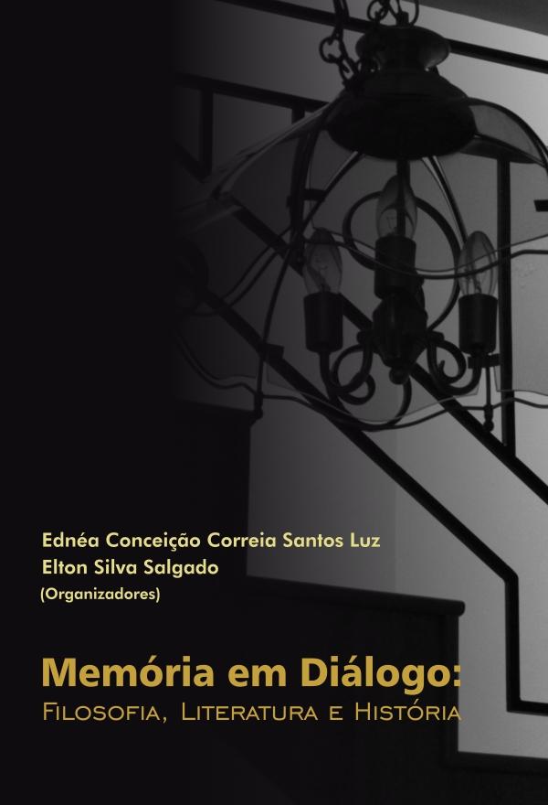 Memória em diálogo: filosofia, literatura e história