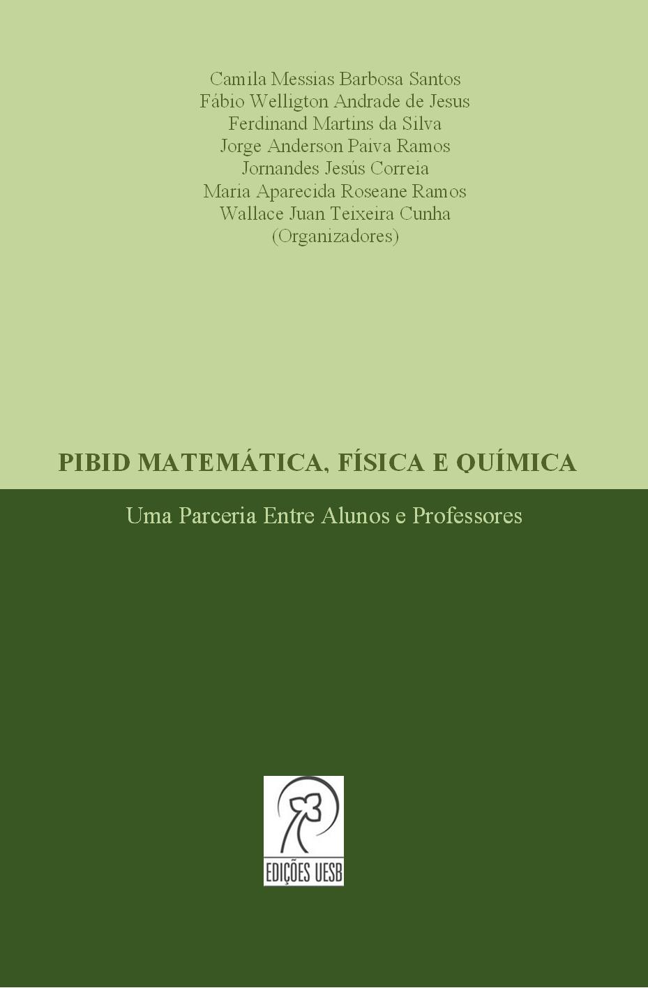 PIBID Matemática, Física e Química: uma parceria entre alunos e professores