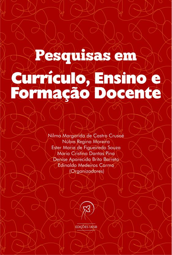 Pesquisas em currículo, ensino e formação docente