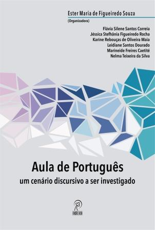 Aula de Português: um cenário discursivo a ser investigado