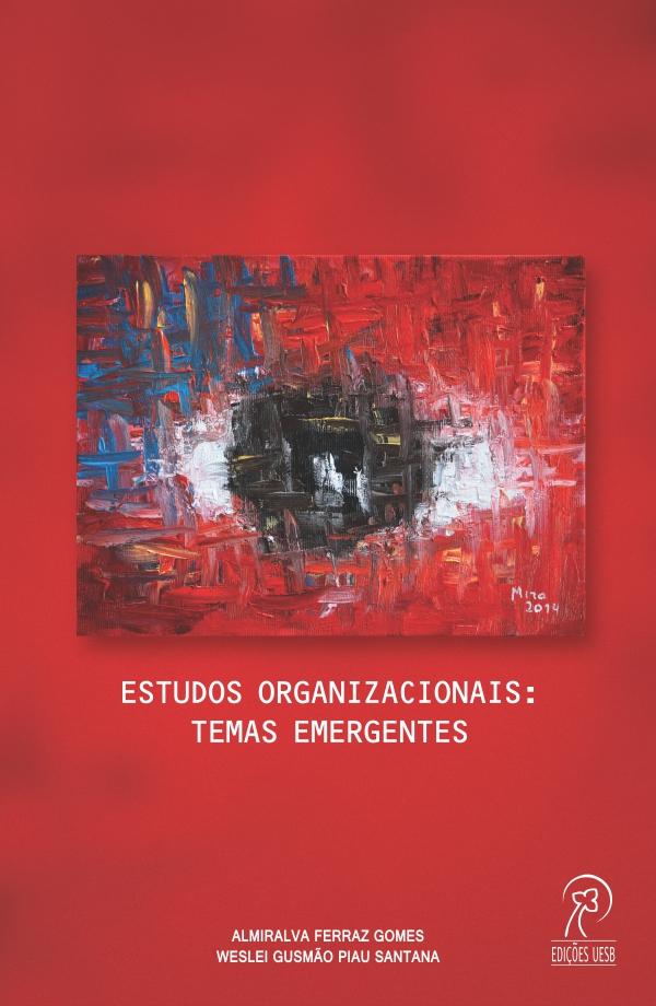 Estudos Organizacionais: Temas emergentes