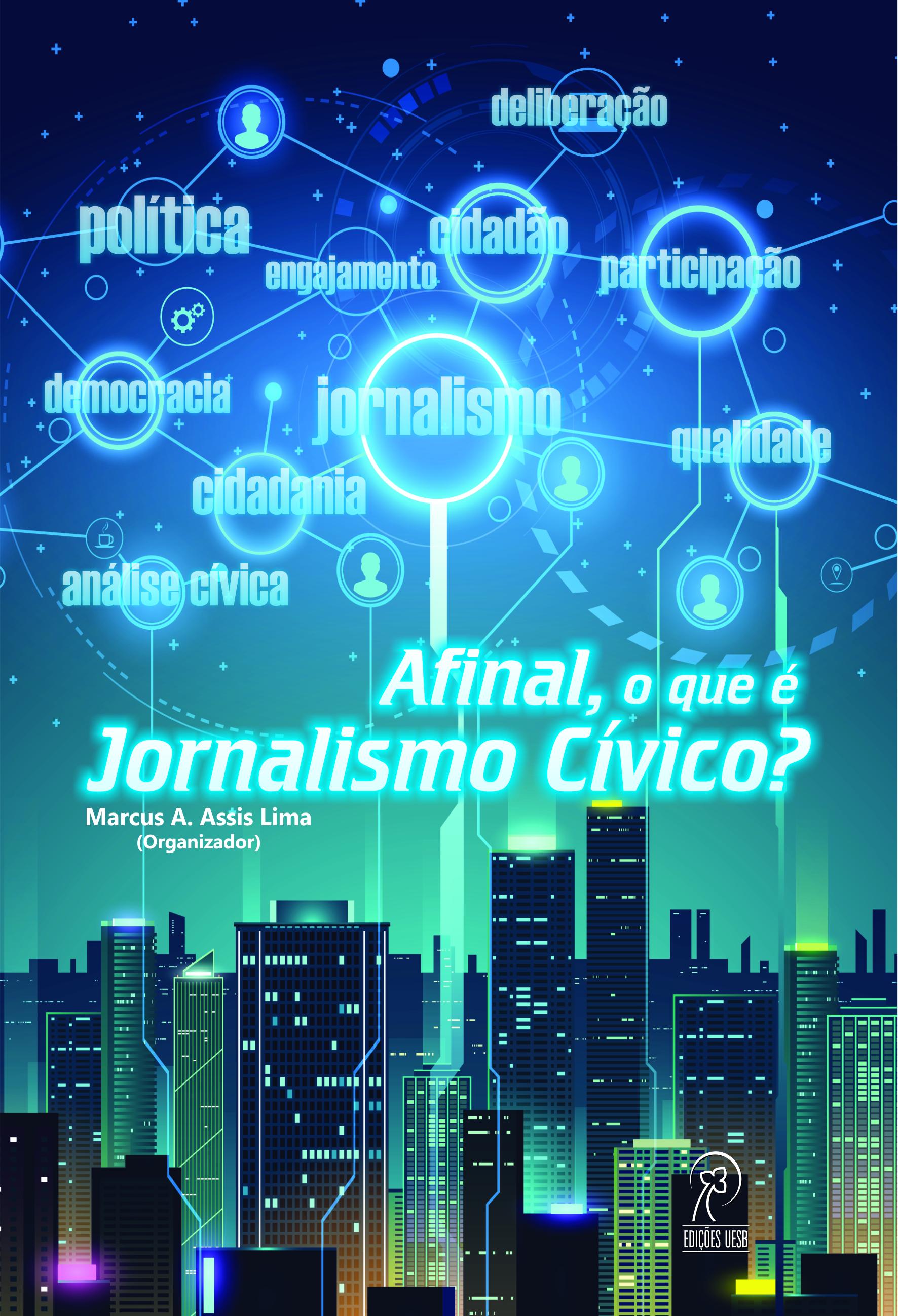 Afinal, o que é Jornalismo Cívico?