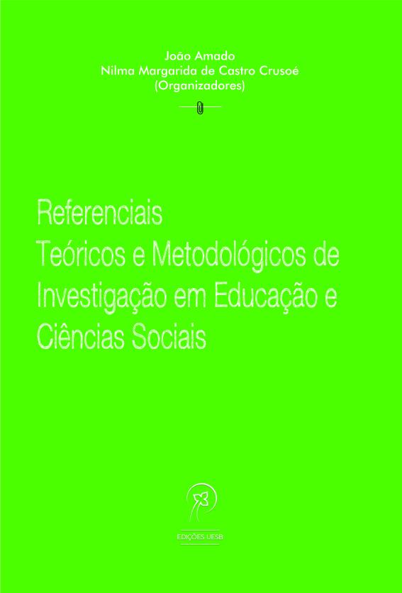 Referenciais teóricos e metodológicos de investigação em educação e ciências sociais