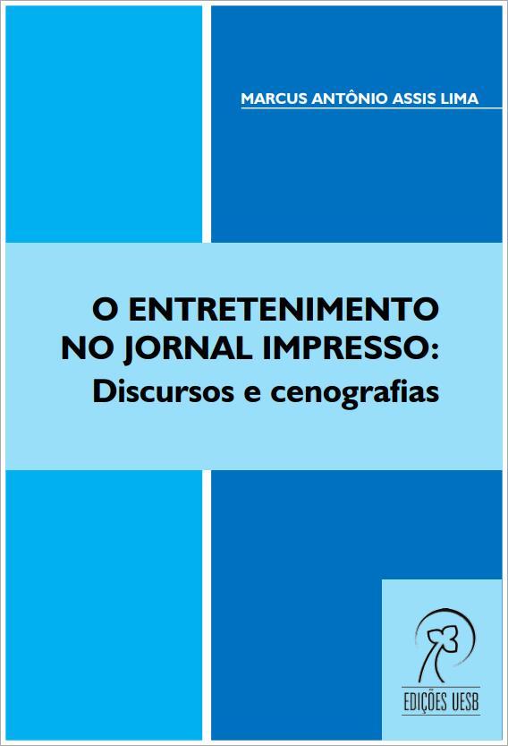 O entretenimento no jornal impresso: discursos e cenografias