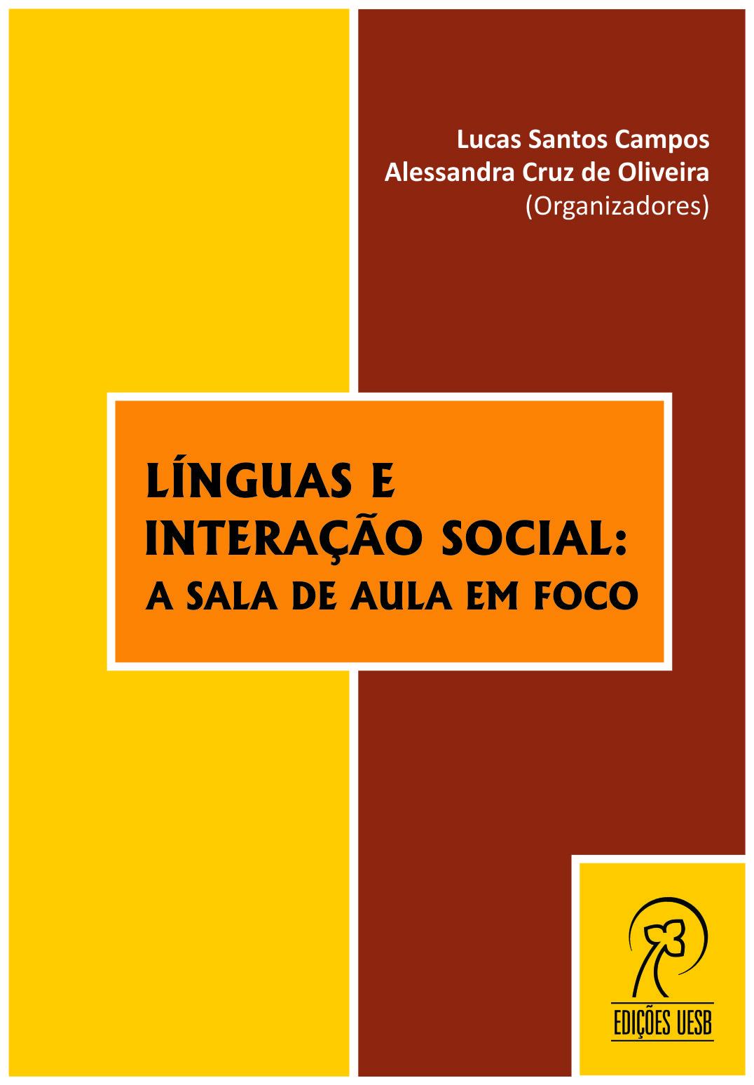 Línguas e interação social: a sala de aula em foco