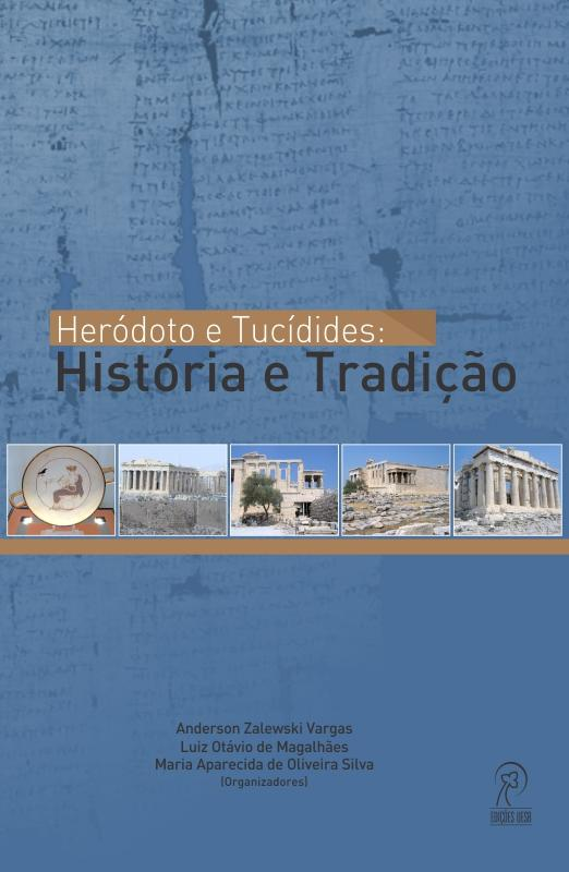 Heródoto e Tucídides:  História e Tradição