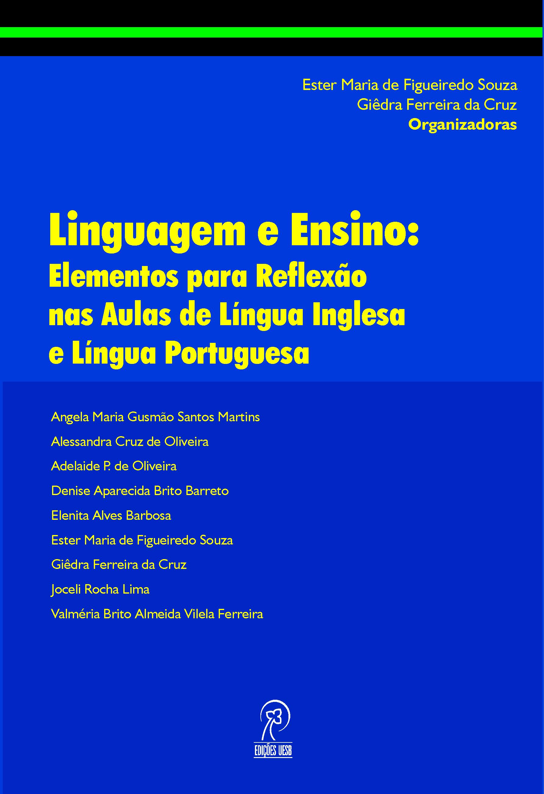 Linguagem e Ensino: Elementos para Reflexão nas Aulas de Língua Inglesa e Língua Portuguesa
