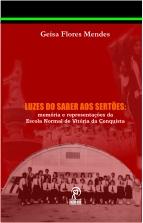 Luzes do saber aos sertões: memória e representações da Escola Normal de Vitória da Conquista