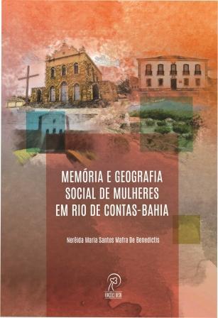 Memória e geografia social de mulheres em Rio de Contas – Bahia