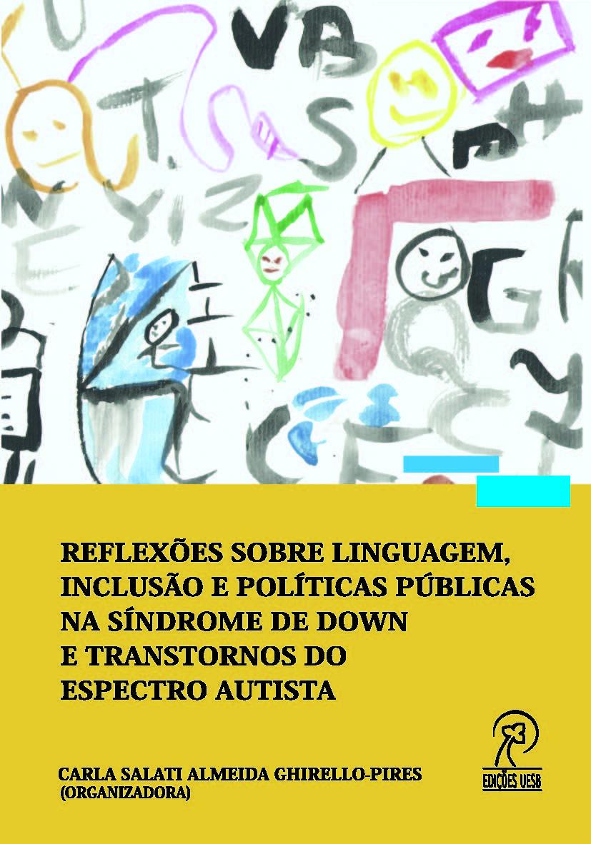 Reflexões sobre linguagem, inclusão e políticas públicas na síndrome de  Down e transtornos do espectro autista