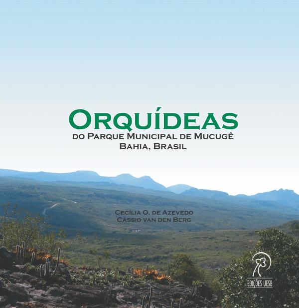 Orquídeas do Parque Municipal de Mucugê – Bahia, Brasil