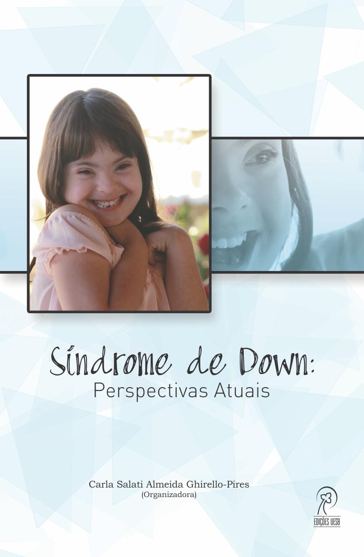 Síndrome de Down: perspectivas atuais