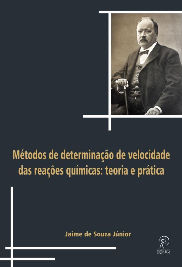 Métodos de determinação de velocidade das reações químicas: teoria e prática