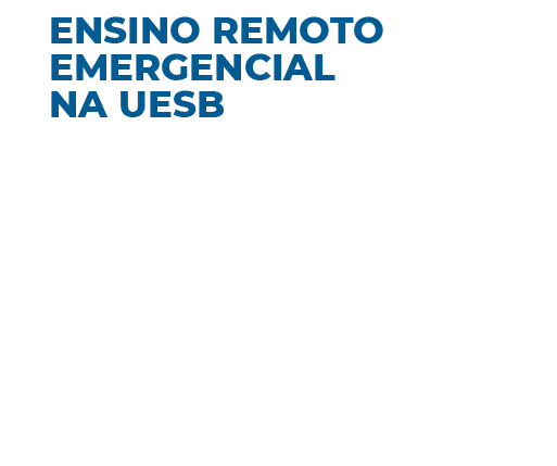 Ensino Remoto Emergencial na Uesb